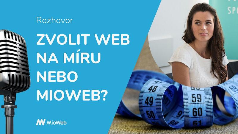 Zvolit web na míru nebo Mioweb?