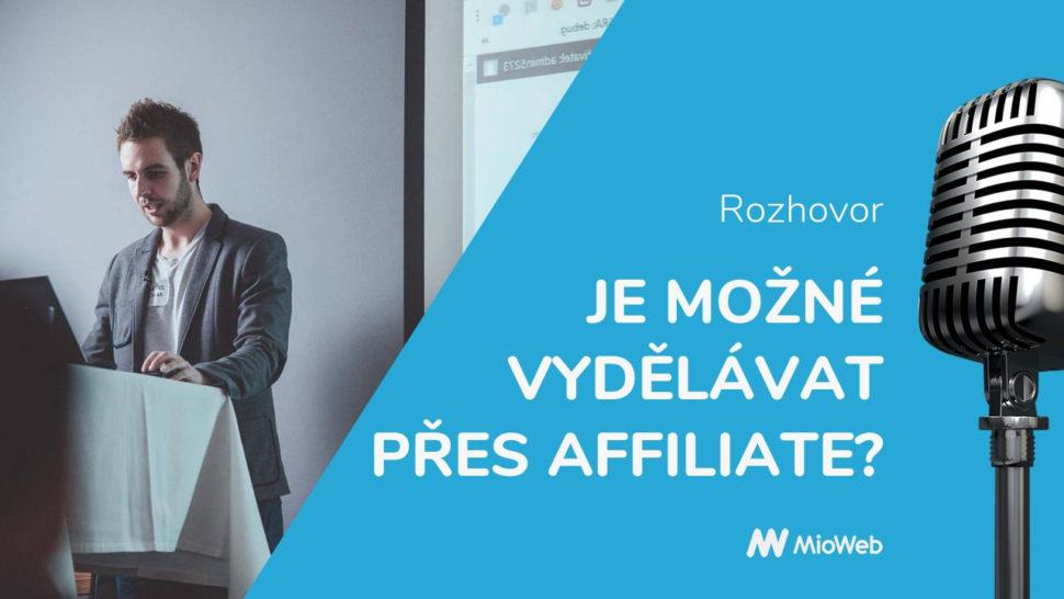 Je možné vydělávat affiliate marketingem?