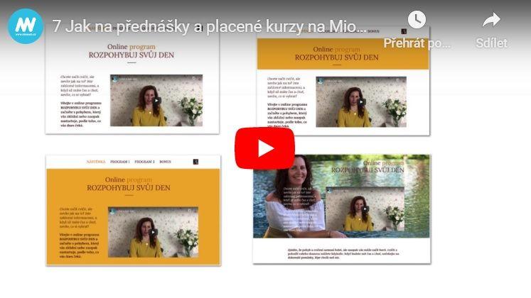 Video - Jak napřednášky aplacené kurzy naMiowebu