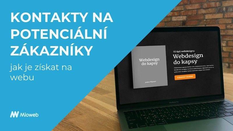Kontakty na potenciální zákazníky - jak je získat na webu